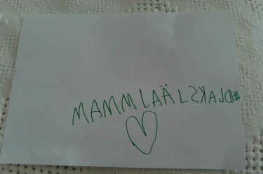 Han har skrivit det helt själv utan hjälp. Mamma jag älskar dig.