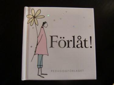 Köpte den här lilla boken på en butik i Sigtuna. den finns även som Älskar dig!, Heja Tjejer! och Tack! men de var slut.